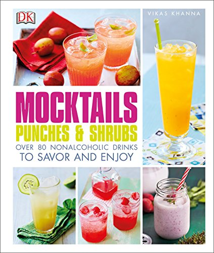Mocktails, Punches, and Shrubs: Over