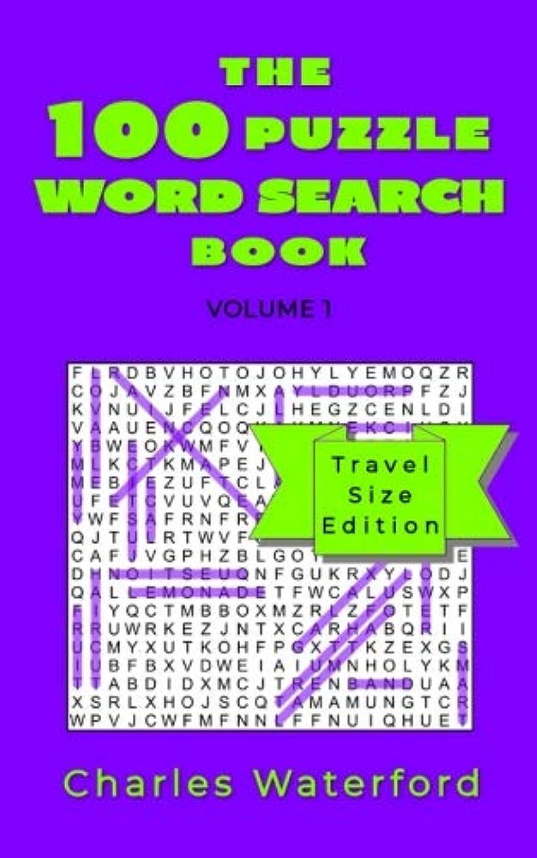まどろみのある相手飛び込むThe 100 Puzzle Word Search Book (Volume 1): Travel Size Edition