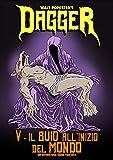 Dagger 5 - Il Buio all'Inizio del Mondo — Un'Avventura Dark Fantasy