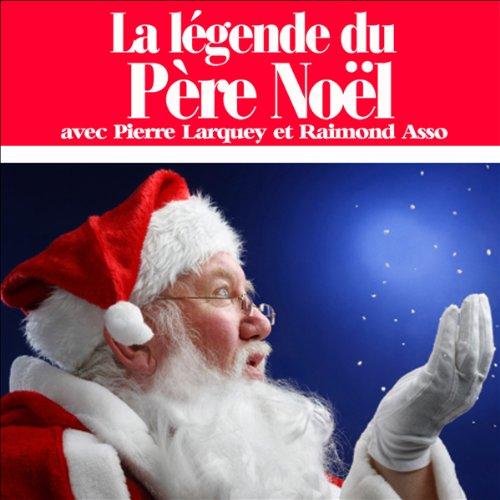 La légende du Père Noël audiobook cover art