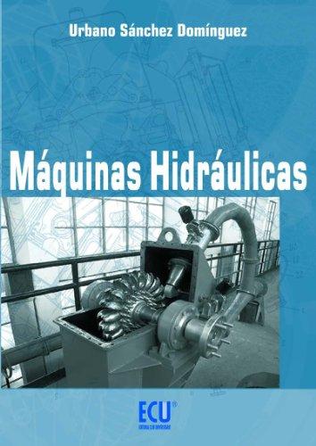 Máquinas hidráulicas de Urbano Jesús Sánchez