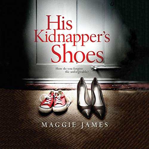 His Kidnapper's Shoes cover art