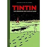 Moulinsart Hergé, éditions Tintin, Les Premiers Pas sur la Lune 24433 FR (2019)