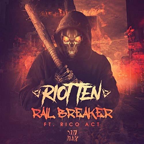 Rail Breaker (feat. Rico Act) [Explicit]