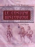 Le costume historique: Livraison 6. Angleterre - Écosse - Hollande - Allemagne - Suisse