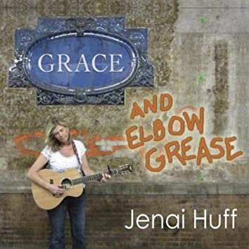 Grace and Elbow Grease