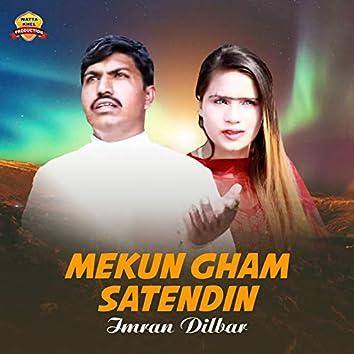 Mekun Gham Satendin - Single