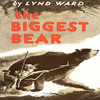 The Biggest Bear audiobook cover art
