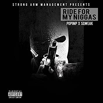 Ride for My Niggas - Single