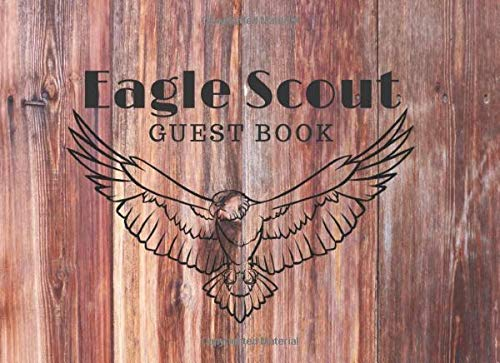 Eagle Scout Guest Book: Ceremony Guest Book With Spaces for Name, Best Wishes & Gift Log, Wood, Bald Eagle, Elite Guest Book