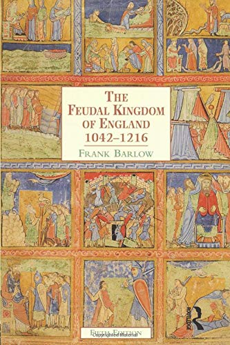 The Feudal Kingdom of England, 1042-1216 (5th Edition)