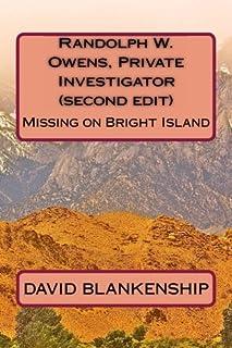 Randolph W. Owens, Private Investigator  (second edit): Missing on Bright Island
