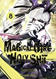 Magical Girl Holy Shit - tome 8 (08)