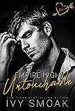 Untouchable (Empire High Book 1) (English Edition)