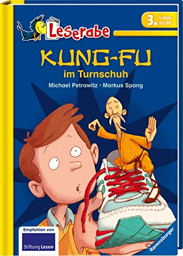 Kung-Fu im Turnschuh - Leserabe 3. Klasse - Erstlesebuch für Kinder ab 8 Jahren (Leserabe - 3. Lesestufe)