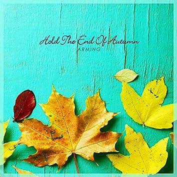 가을의 끝을 잡고