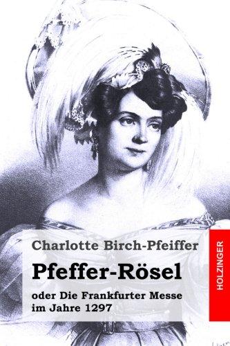 Pfeffer-Rösel: oder Die Frankfurter Messe im Jahre 1297
