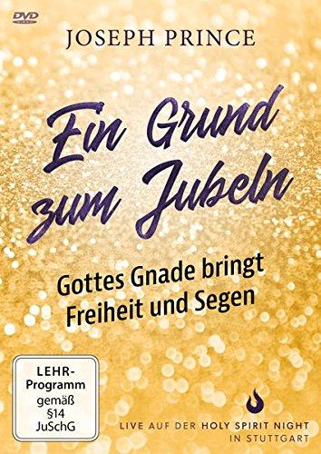 Ein Grund zum Jubeln: Gottes Gnade bringt Freiheit und Segen: Live auf der Holy Spirit Night in Stuttgart