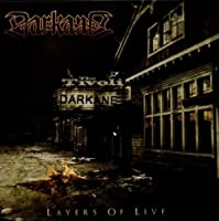Layers Of Live by Darkane (2011-01-25)