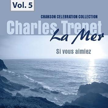 La Mer, Vol. 5 - Si vous aimiez