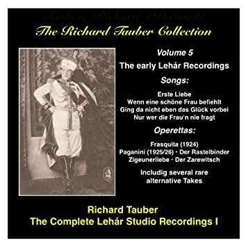 The Richard Tauber Collection, Vol. 5: The Early Lehar Recordings (1924-1929)