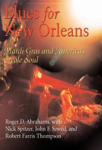 Blues for New Orleans: Mardi Gras and America's Creole Soul (The City in the Twenty-First Century) (English Edition)