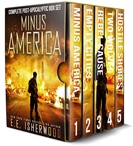 Minus America: The Complete Post-Apocalyptic Box Set: A Survivor Thriller Series by [EE Isherwood]