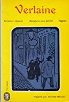La Bonne Chanson (Classic Reprint) 2253009644 Book Cover