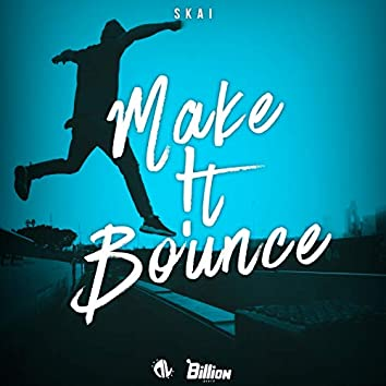 Make !t Bounce