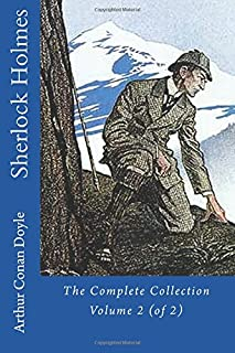 Sherlock Holmes: The Complete Collection, Volume 2 (of 2)