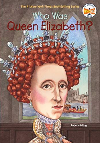 Who Was Queen Elizabeth? (Who Was?)の詳細を見る