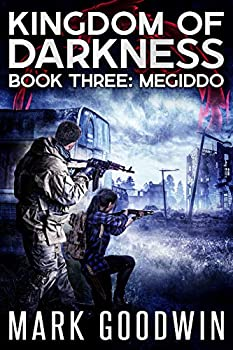 Megiddo  An Apocalyptic End-Times Thriller  Kingdom of Darkness Book 3