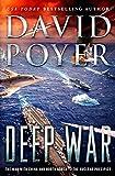 Deep War: The War with China--The Nuclear Precipice (Dan Lenson Novels, 18)