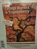 College Algebra and Trigonometry, Books a la Carte Edition plus MyLab Math with Pearson eText -- 24-Month Access Card Package (6th Edition)