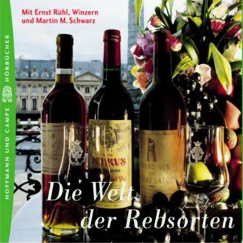 Die Welt der Rebsorten. Süffig-Wissenswertes für Weinliebhaber Titelbild