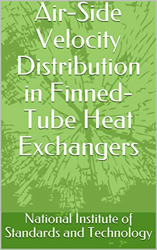 Air-Side Velocity Distribution in Finned-Tube Heat Exchangers (English Edition)