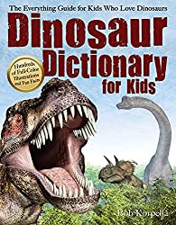 7. Dinosaur Dictionary for Kids: The Everything Guide for Kids Who Love Dinosaurs