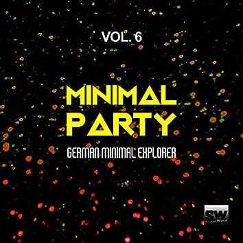 Minimal Party, Vol. 6 (German Minimal Explorer)