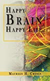 Happy Brain, Happy Life