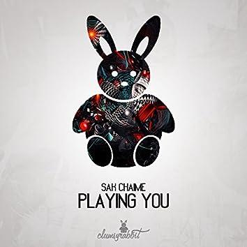 Playing You
