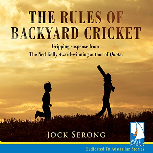 The Rules of Backyard Cricket audiobook cover art