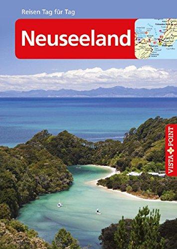 Neuseeland: Reiseführer Tag für Tag (Reisen Tag für Tag)