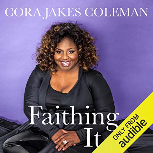 Faithing It: Bringing Purpose Back to Your Life! audiobook cover art