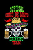 Journal: Cinco de Mayo Drinking Team Drunk Mexican Party Black Lined Notebook Writing Diary - 120 Pages 6 x 9