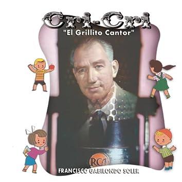 Cri-Cri, El Grillito Cantor
