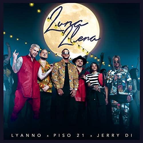 Lyanno, Piso 21 & Jerry Di