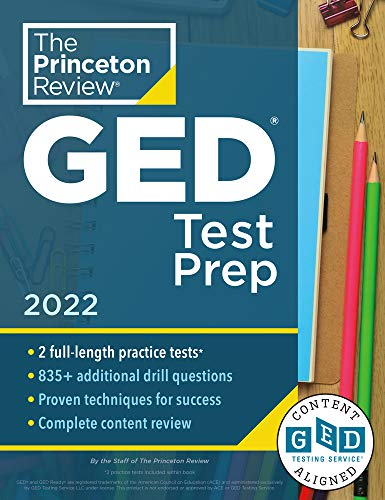 Princeton Review GED Test Prep, 2022: Practice Tests + Review & Techniques + Online Features (2022) (College Test Preparation)