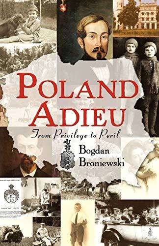 Poland Adieu: From Privilege to Peril