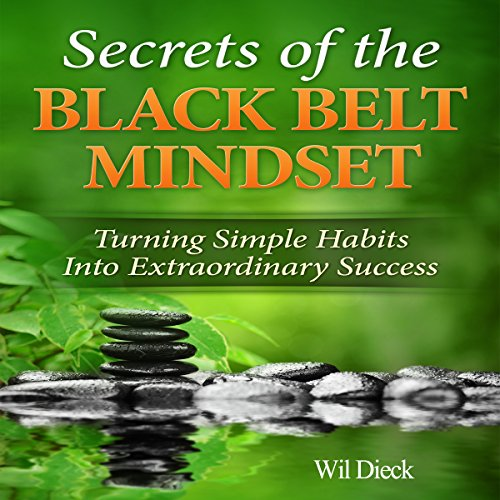 The Secrets of the Black Belt Mindset audiobook cover art