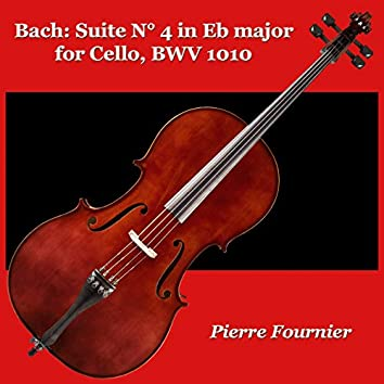 Bach: Suite N° 4 in Eb major for Cello, BWV 1010